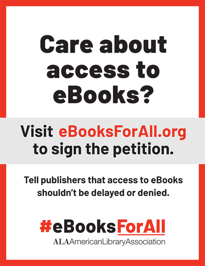 Poster: Care about access to ebooks? Boombox digital graphic: Visit ebookforall.org to sign the petition, Tell publishers that access ro eBooks shouldn't be delayed or denied #eBooksForAll